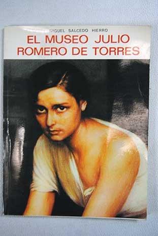 EL MUSEO DE JULIO ROMERO DE TORRES.