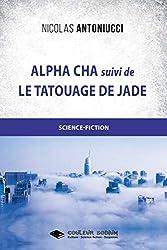 Alpha Cha et Le tatouage de Jade (Romans)