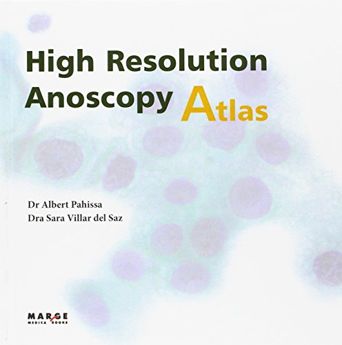 High Resolution Anoscopy