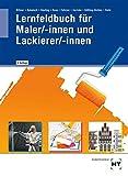 Lernfeldbuch für Maler/-innen und Lackierer/-innen