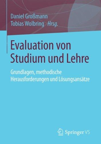 Evaluation von Studium und Lehre: Grundlagen, methodische Herausforderungen und Lösungsansätze