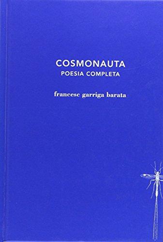 Cosmonauta: Poesia completa (alabatre)