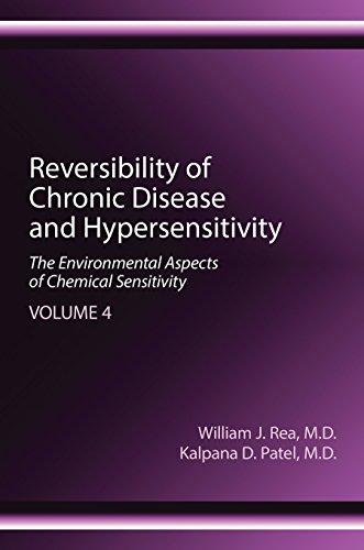 Reversibility Of Chronic Disease And Hypersensitivity, Volume 4: The Environmental Aspects Of Chemical Sensitivity por William J. Rea epub