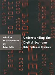[(Understanding the Digital Economy : Data, Tools and Research)] [Edited by Erik Brynjolfsson ] published on (November, 2000)