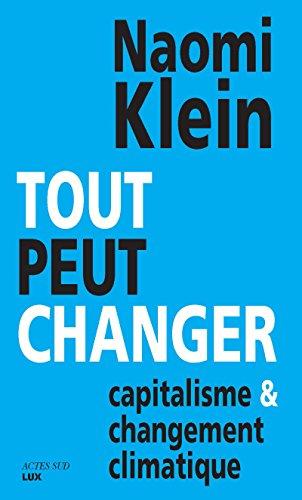Tout peut changer: Capitalisme et changement climatique (Questions de société)