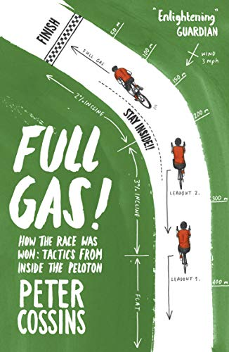 Full Gas: How to Win a Bike Race - Tactics from Inside the Peloton (English Edition) -
