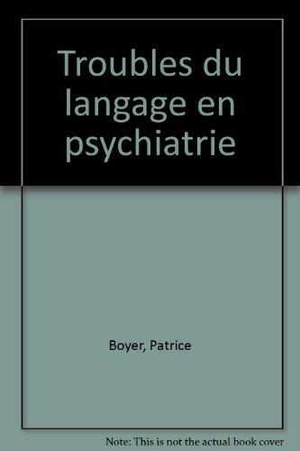 Troubles du langage en psychiatrie