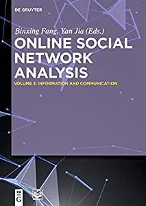 diseño web online: Online Social Network Analysis Vol 3: Information and Communication