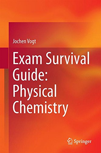 Exam Survival Guide : Physical Chemistry par Jochen Vogt
