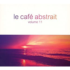 Le Cafè Abstrait Vol. 11 (3 CD)