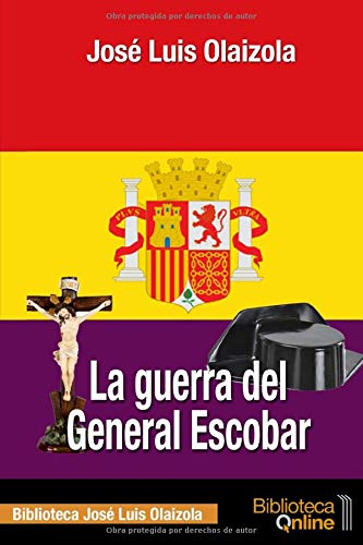 La Guerra Del General Escobar descarga pdf epub mobi fb2