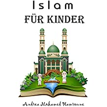 Islam für Kinder (German Edition)