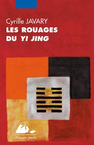 Les rouages du Yi Jing par Cyrille J-D Javary