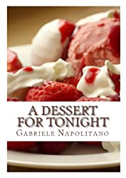 A dessert for tonight (English Edition)