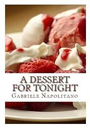 A dessert for tonight (English Edition)