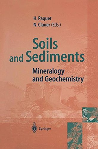 SOILS AND SEDIMENTS : MINERALOGY AND GEOCHEMISTRY