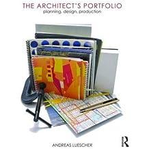 [(The Architect's Portfolio )] [Author: Andreas Luescher] [Jul-2010]