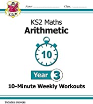 New KS2 Maths 10-Minute Weekly Workouts: Arithmetic - Year 3