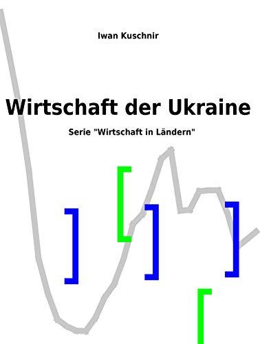 Wirtschaft der Ukraine (Wirtschaft in Ländern 226)