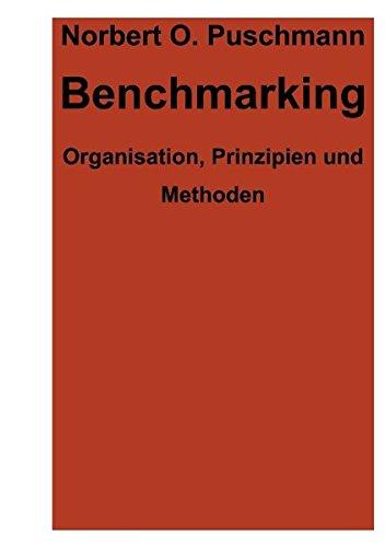Benchmarking. Organisation, Prinzipien und Methoden (Book on Demand)