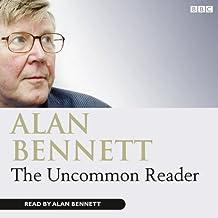 The Uncommon Reader (BBC Audio)