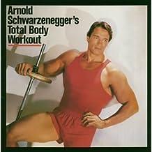 The Arnold Schwarzenegger'S Total Body Workout by Arnold Schwarzenegger (2004-01-21)