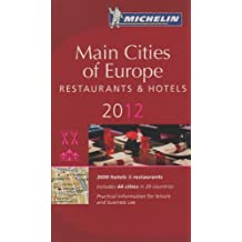 Michelin Red Guide 2012 Main Cities of Europe: Restaurants & Hotels
