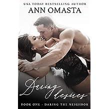 Daring the Neighbor: A steamy forbidden romance (Daring Desires Book 1) (English Edition)