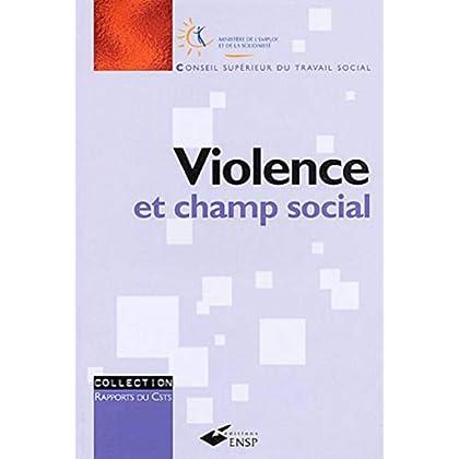 Violence et champ social