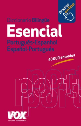 Diccionario Esencial Português- Espanhol / Español-Portugués (Vox - Lengua Portuguesa - Diccionarios Generales)
