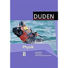 Duden Physik - Gymnasium Mecklenburg-Vorpommern: 7./8. Schuljahr - Arbeitsheft - 8. Schuljahr