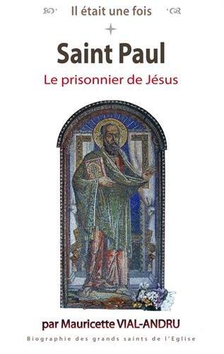 Il était une fois - Saint Paul