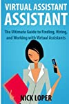 Are You Running Your Business or is Your Business Running You? Virtual Assistant Assistant is the book for entrepreneurs who are looking for a way to take their business to the next level. If you've ever caught yourself thinking there just aren't eno...