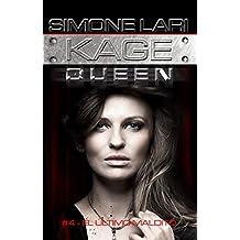 El Último de los malditos (Kage Queen nº 4)