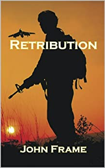 Retribution by [Frame, John]