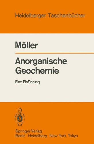 Anorganische Geochemie: Eine Einführung (Heidelberger Taschenbücher, Band 240)