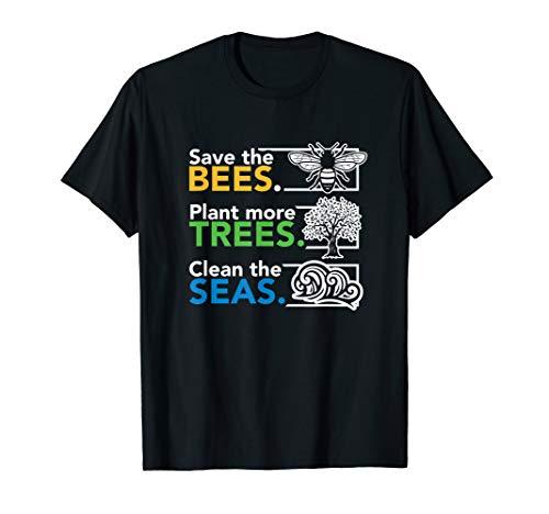 Speichern Sie die Bienen-Anlage Mehr Bäume säubern die Meere T-Shirt