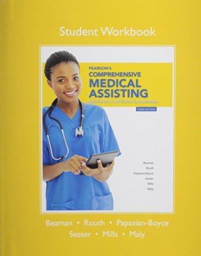 Student Workbook for Pearson's Comprehensive Medical Assisting 3rd Edition by Beaman MS RNC CMA, Nina M., Tyler, Lorretta Sue, Papazian- (2014) Paperback