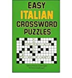 Italian Crossword Puzzles: For Reinforcing Vocabulary (Blackline Masters)