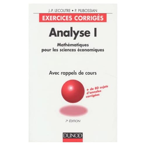 Analyse, tome 1: exercices corrigés, 7e édition