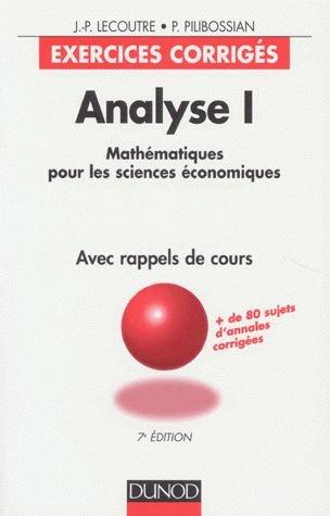 Analyse, tome 1: exercices corrigés, 7e édition par Lecoutre