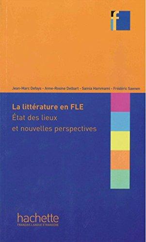 La littrature en FLE : tat des lieux et nouvelles perspectives: Methodik Buch