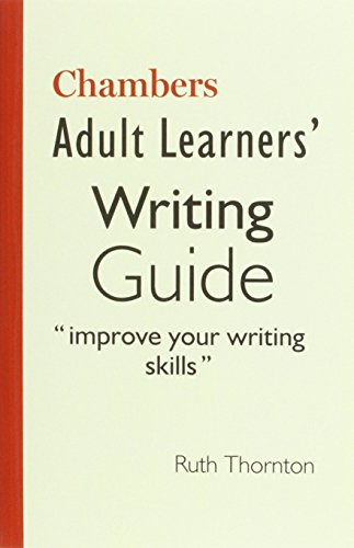 Adult Learners' Writing Guide: Improve your writing skills by Chambers (Ed.) (17-Apr-2006) Paperback
