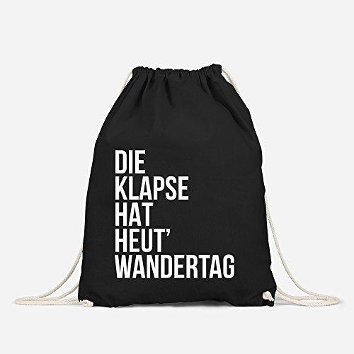 Turnbeutel Die Klapse hat heute Wandertag - Gym Bag Sack Witzig Lustig Sprüche - Moonworks® schwarz unisize