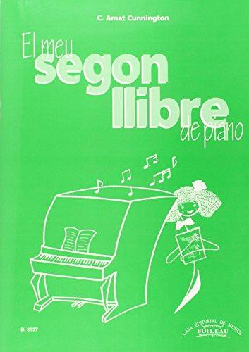 (CAT).EL MEU SEGON LLIBRE DE PIANO.(PIANO).(REF:B.3137) por AMAT CUNINGTON C.