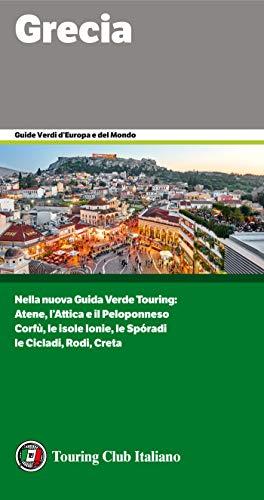 Grecia (guide verdi d'europa vol. 31)