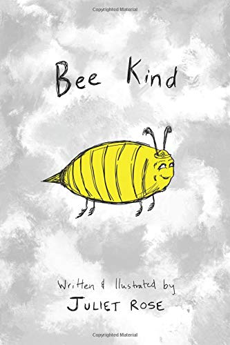Bee Kind por Juliet Rose