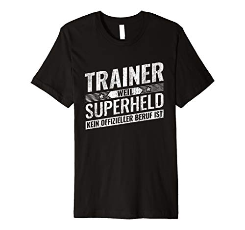 Top Trainer Geschenk Held Training Fussball-Trainer T-Shirt (Lustige Fußball-t-shirts)