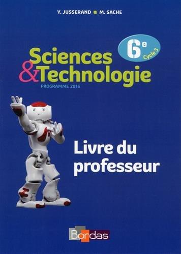 Sciences & Technologie 6e : Livre du professeur par Collectif