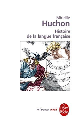 Histoire de la langue française: inédit (Références) (French Edition)